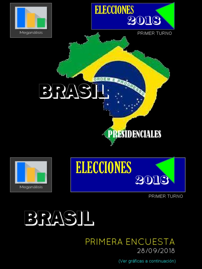 Resultados Primer Turno Encuesta Brasil 28-09-2018 ...