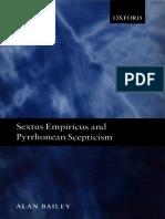 ALAIN BAILEY - Sextus Empiricus and Pyrrhonean Scepticism