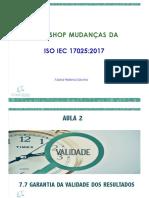 1512787337Aula 2 Workshop Mudancas Da ISO IEC 17025