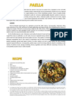 Paella is a Valencian Rice Dish That Has Ancient Roots but Its Modern Form Originated in the Mid