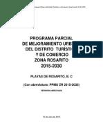 El Programa Parcial de Mejoramiento Urbano del Distrito Turístico y de Comercio.