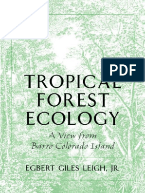 Leigh Jr (1999) Tropical Forest Ecology - BCI | Trees ... on