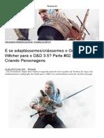 E Se Adaptássemos_criássemos o Geralt Do Witcher Para o D&D 3.5_ Parte #02 – Criando Personagens – Taverna 42