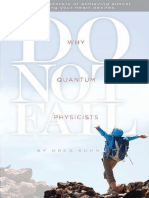 Why Quantum Physicists Do Not Fail - Kuhn, Greg