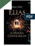 Sabaa Tahir-Elias și spioana cărturarilor-Focul din cenușă-1V.pdf
