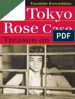 The Tokyo Rose Case, Treason on Trial - Yasuhide Kawashima