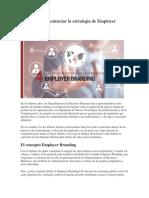 4 Beneficios de Potenciar La Estrategia de Employer Branding