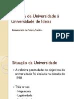 Da Ideia de Universidade a Universidade de Ideias