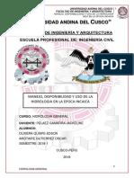 MANEJO,DISPONIBLIDAD Y USO DE LA HIDROLOGIA INCA EN LA EPOCA INCAICA (MONOGRAFIA -HIDROLOGIA GENERAL     (AROTAIPE GUTIERREZ OSCAR,OLIVERITA QUISPE EDSON)).docx