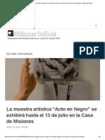 La Muestra Artística _Acto en Negro_ Se Exhibirá Hasta El 13 de Julio en La Casa de Misiones - MisionesOnline