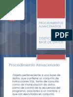 Diseño de Base de Datos (Procedimientos Almacenados)