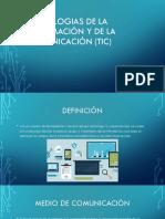 Tecnologias de La Información y de La Comunicación