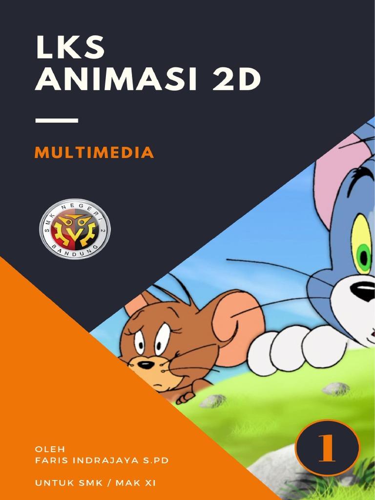 Lks Kd 3 1 Animasi 2d Dan 3d