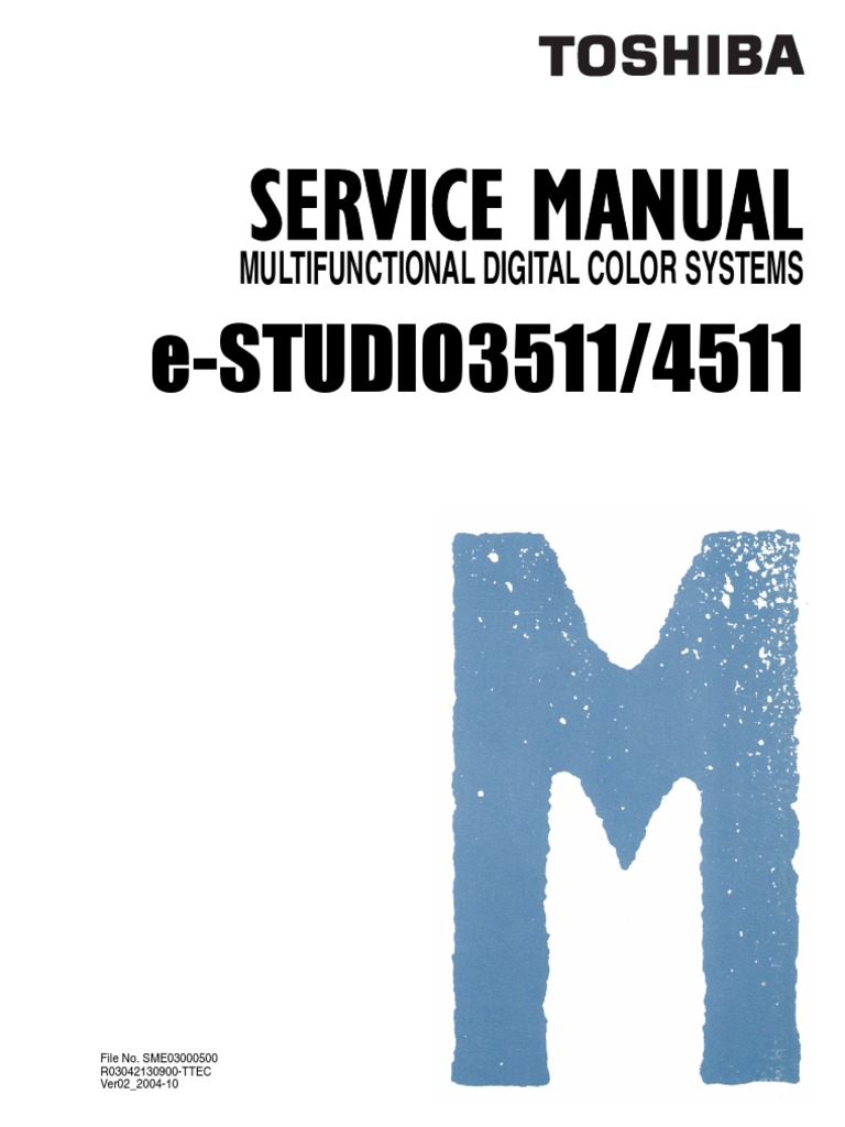 toshiba e studio 3511 4511 service manual personal computers rh scribd com toshiba service manual l25-s119 toshiba service manual e45t-b4204