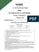 Insight 2016 Mathematical Methods Examination 1
