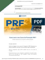 Gmail - [PRF] Como Será o Seu Curso de Formação PRF