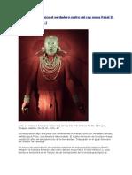 Presentan en México el verdadero rostro del rey maya Pakal II