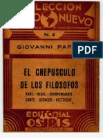 PAPINI, Giovanni, El crepusculo de los filosofos, Osisis, Santiago de Ch., 1933-1.pdf