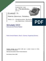 Simulado XXVI - Perito Criminal Federal - Área 6