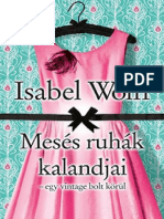 Isabel Wolff - Mesés Ruhák Kalandjai Egy Vintage Bolt Körül 614c788f36