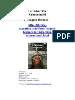 La Vivisección - Crimen inútil, por Joaquin Bochaca (descripción)