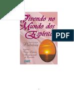 Vivendo no Mundo dos Espiritos (psicografia Vera Lucia Marinzeck de Carvalho - espirito Patricia).pdf