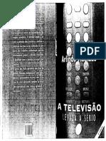 MACHADO, A. A televisão levada a sério