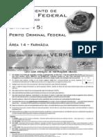 Perito Criminal Federal - Área 14 -  Farmácia - CESPE 2004 - Resolução Comentada