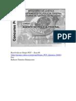 CESPE - Polícia Federal - Agente - 2009 - Resolução Comentada
