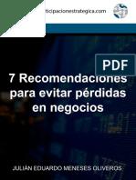 7 Recomendaciones Para Evitar Pérdidas en Negocios