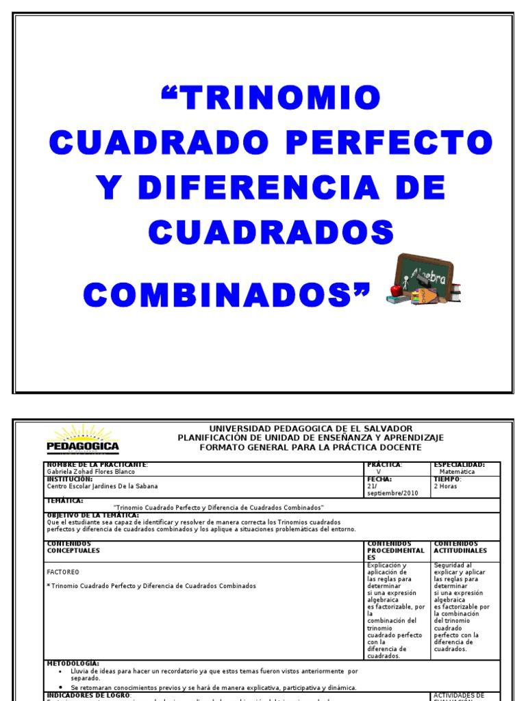 TRINOMIO CUADRADO PERFECTO Y DIFERENCIA DE CUADRADOS COMBINADOS\