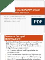 425610_PresentatMakalah Trend Issue Tentang Lanjut Usia Dasar Hukum Pelayanan Lansiaion1