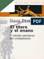 slavoj zizek - el titetere y el enano.pdf