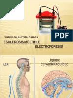 La electroforesis y la Esclerosis