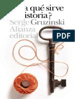 Gruzinski Serge - ¿Para Que Sirve La Historia