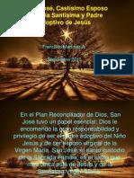 San José, Castísimo esposo de María Santísima