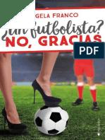 _Un Futbolista_ No, Gracias - Angela Franco