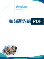 Health status of refugees and  migrants in turkey