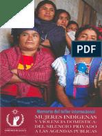 1424212045-Memoria Del Taller Internacional. Mujeres Indígenas y Violencia Doméstica, Del Silencio Privado a Las Agendas Públicas