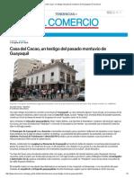 Casa Del Cacao, Un Testigo Del Pasado Montuvio de Guayaquil _ El Comercio