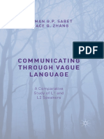 Peyman G. P. Sabet, Grace Q. Zhang (Auth.)-Communicating Through Vague Language_ a Comparative Study of L1 and L2 Speakers-Palgrave Macmillan UK (2015)