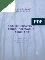 Peyman G. P. Sabet, Grace Q. Zhang (Auth.)-Communicating Through Vague Language_ a Comparative Study of L1 and L2 Speakers-Palgrave Macmillan UK (2015)