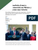 Trump Enarbola El Nuevo Tratado Comercial Con México y Canadá Como Una Victoria