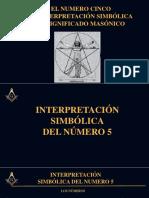 EL NUMERO CINCO SU INTERPRETACIÓN SIMBÓLICA SU SIGNIFICADO MASÓNICO