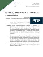Eduardo ÁLVAREZ PEDROSIAN SENTIDOS DE LO EXPERIMENTAL EN LA ETNOGRAFÍA CONTEMPORÁNEA. Un debate epistemológico
