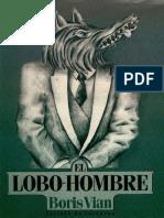 Boris Vian - El lobo-hombre.pdf