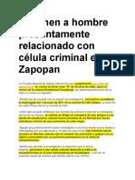 Detienen a Hombre Presuntamente Relacionado Con Célula Criminal en Zapopan