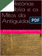As Histórias da Bíblia e os Mitos da Antiguidade.pdf