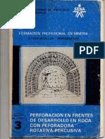 Perforacion en frentes de desarrollo en roca con perforadora rotativa - percutiva.pdf