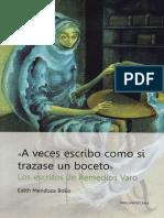 A Veces Escribo Como Si Trazase Un Boceto_Los Escritos de Remedios Varo - Edith Mendoza Bolio